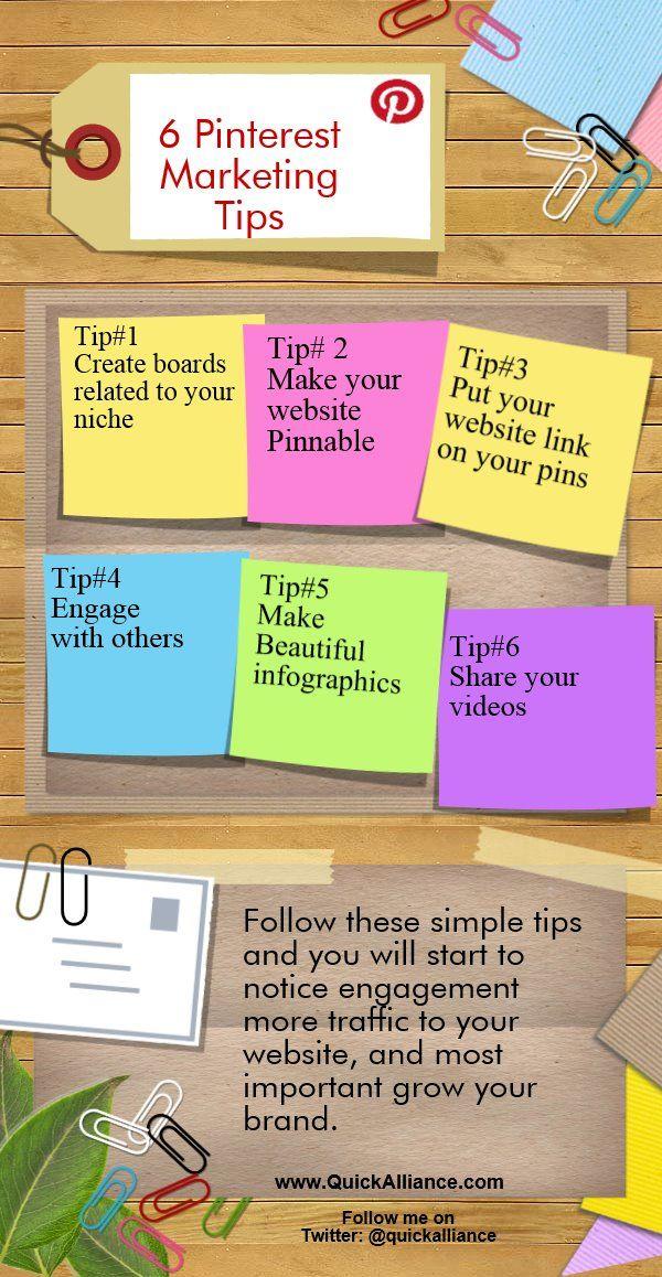 Pinterest Marketing Tips (INFOGRAPHICS) http://www.quickalliance.com/6-pinterest-marketing-tips/