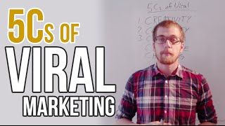 5 Cs of Viral Marketing  How to make something go Viral?