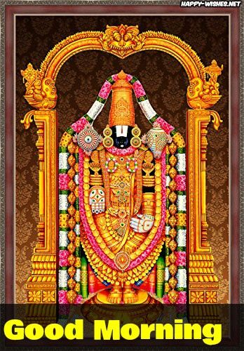 Tirupati Baaji Good Morning Images Priya Good Morning Good