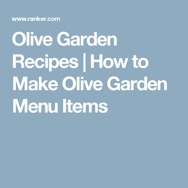 Olive Garden Recipes | How to Make Olive Garden Menu Items