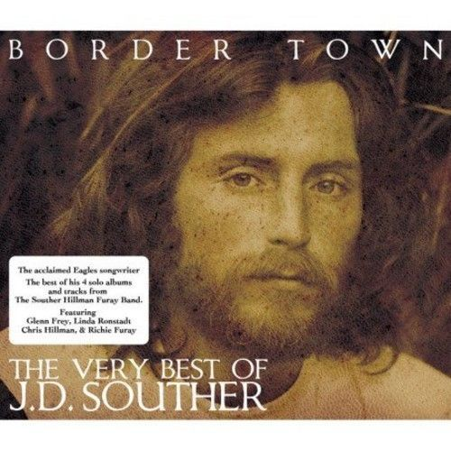 J.D Souther  Border Town-Very Best Of [CD New]