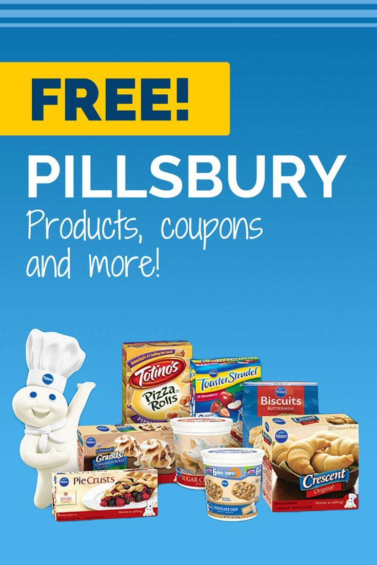 Get FREE Pillsbury Coupons, Samples andMore --->