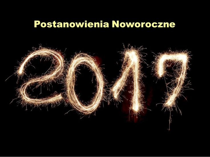 Postanowienia noworoczne: https://jakzalozycbloga.com.pl/postanowienia-noworoczne/