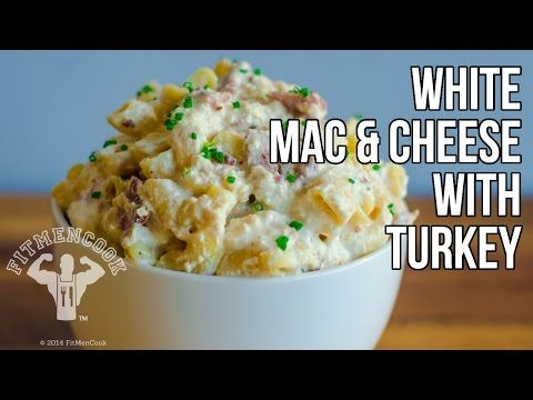 White Nav and Cheese with Turkey | Fit Men Cook | Pinterest | Mac, Mac ...