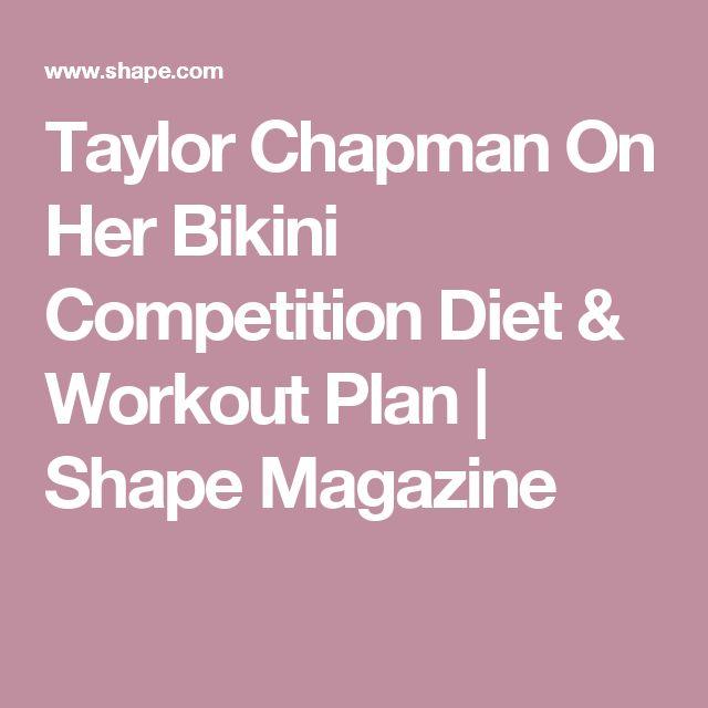 Taylor Chapman On Her Bikini Competition Diet & Workout Plan | Shape Magazine