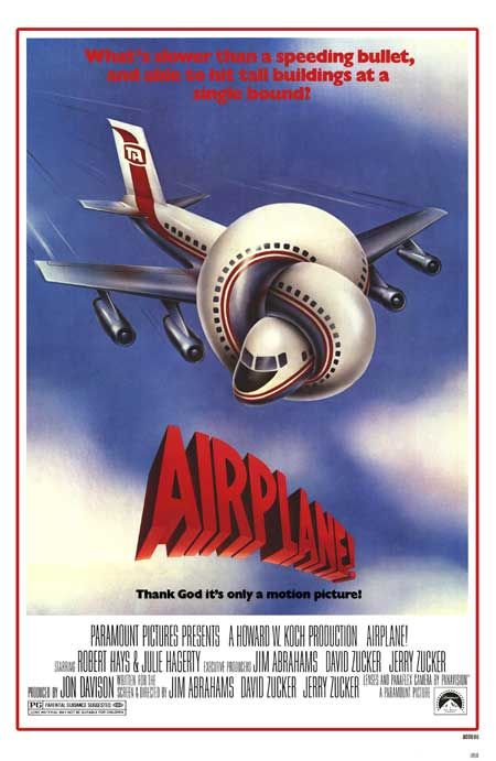 Airplane! (1980) The life of everyone on board depends upon just one thing: finding someone back there who can not only fly this plane, but who didn't have fish for dinner.