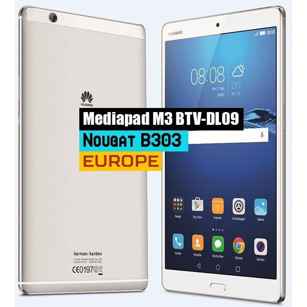 huawei mediapad m3 dl09 b303 nougat firmware