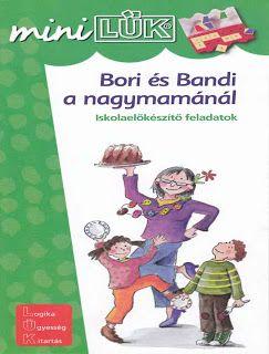 Marci fejlesztő és kreatív oldala: MiniLük- Bori és Bandi a nagymamánál