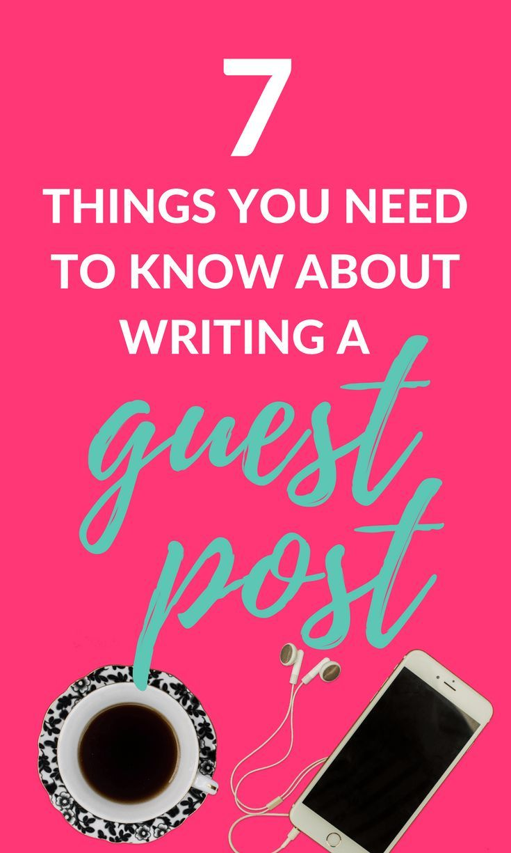 Everything you need to know about writing a guest post for another blog! // 30 Something Mother Runner -- #blogging