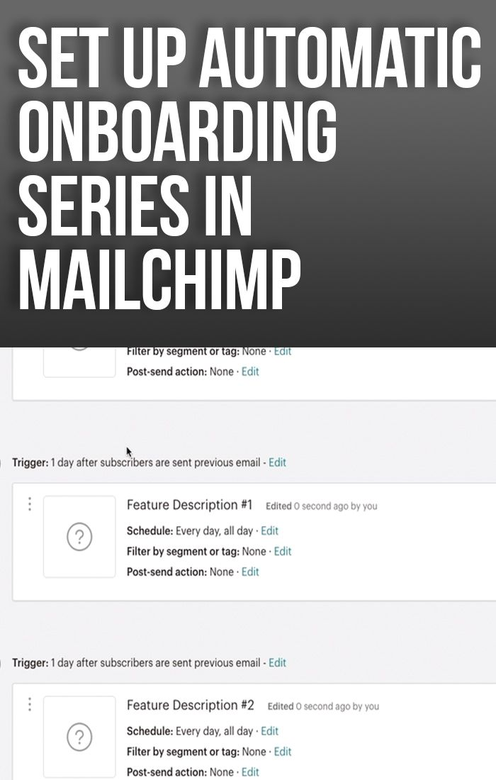 How To Set Up Automated Emails In Mailchimp 2019 Step By Step Jacob Le Video Production Onboarding Email Marketing Strategy Mailchimp