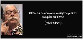 Resultado de imagen de patch adams frases
