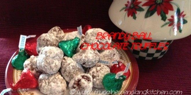 Brandy Balls Chocolate Truffles Easy Christmas Candy   http://frugalnewenglandkitchen.com/brandy-balls-cookie-balls-easy-christmas-candy-recipes/