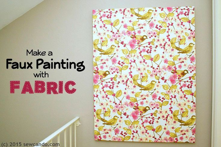 Tutorial Time: Faux Painting Wall Art Using Fabric