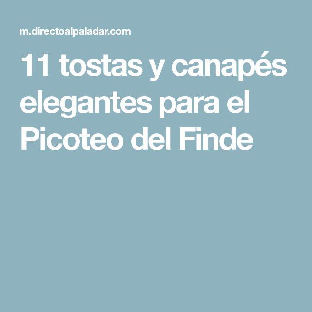 11 tostas y canapés elegantes para el Picoteo del Finde
