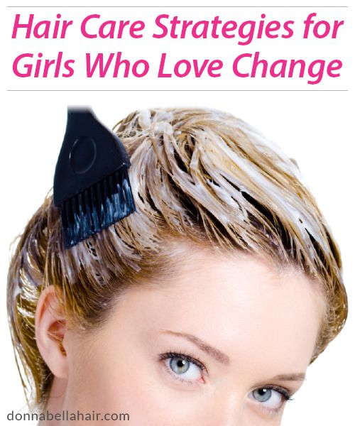 Hair Care Strategies for Girls Who Love Change | Donna Bella Hair Donna Bella Hair- Hair Extensions Blog