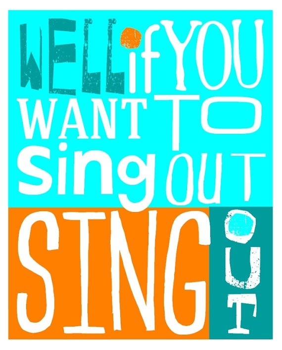 If You Want To Sing Out . Cat Steven's lyric . Typography Print ORange and Teal, $15