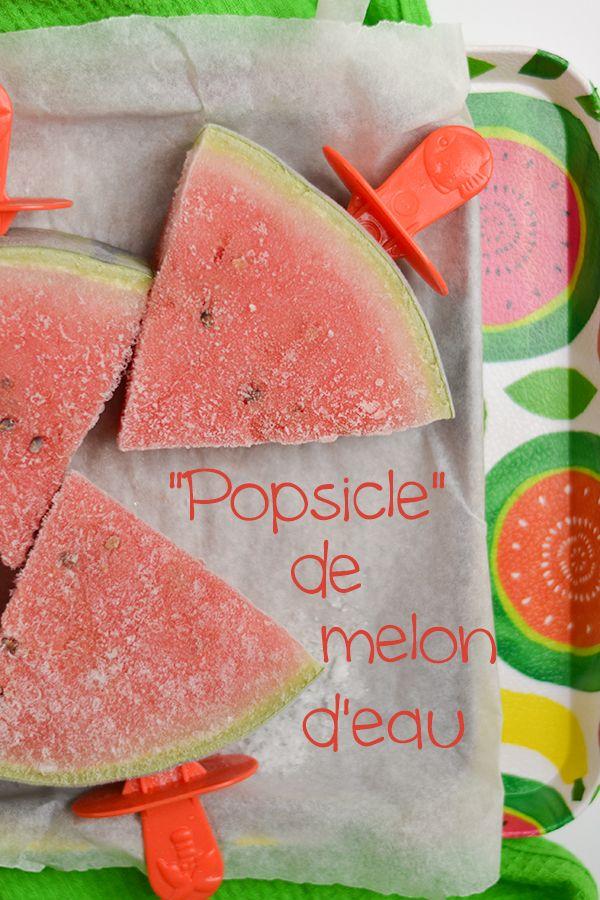 Popsicles au melon d'eau!