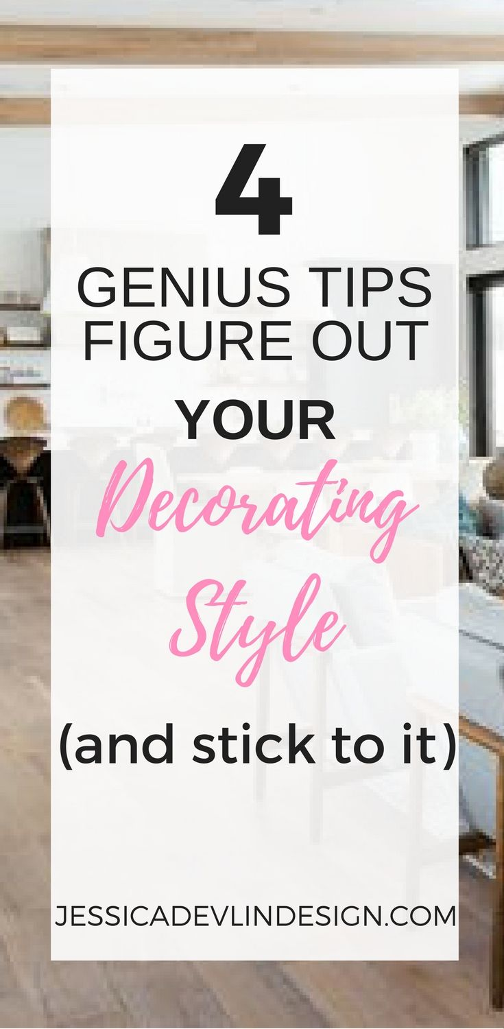 How to find your decorating style - How To Find Your Decorating Style And Stick To It
