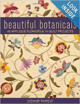 Beautiful Botanicals: 45 Applique Flowers & 14 Quilt Projects: Deborah Kemball: 9781571209610: Amazon.com: Books