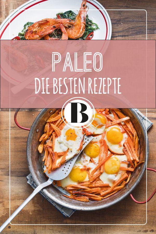 Paleo- oder Steinzeit-Diät: alles rund um das Ernährungskonzept aus den  USA und viele leckere Rezepte für den Alltag zum Ausprobieren!
