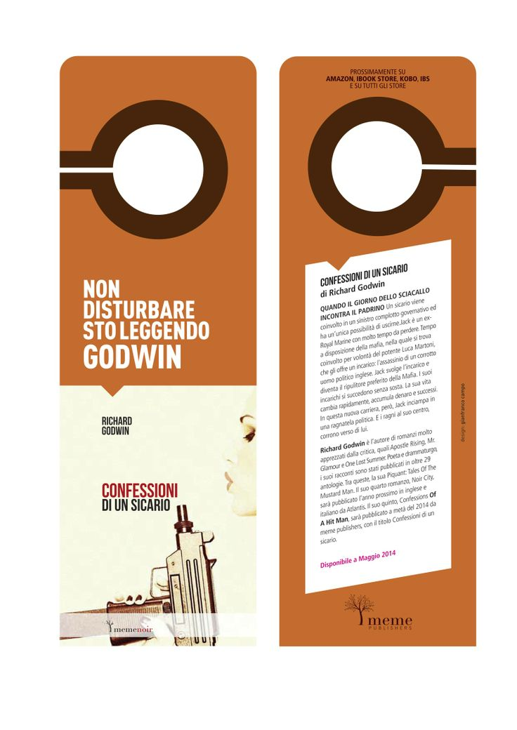 "Richard Godwin - Confessioni di un sicario. ""do not disturb"" bookmark meme publishers © 2013"