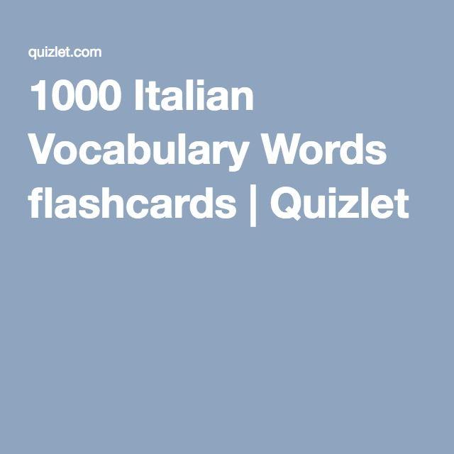 1000 Italian Vocabulary Words flashcards   Quizlet