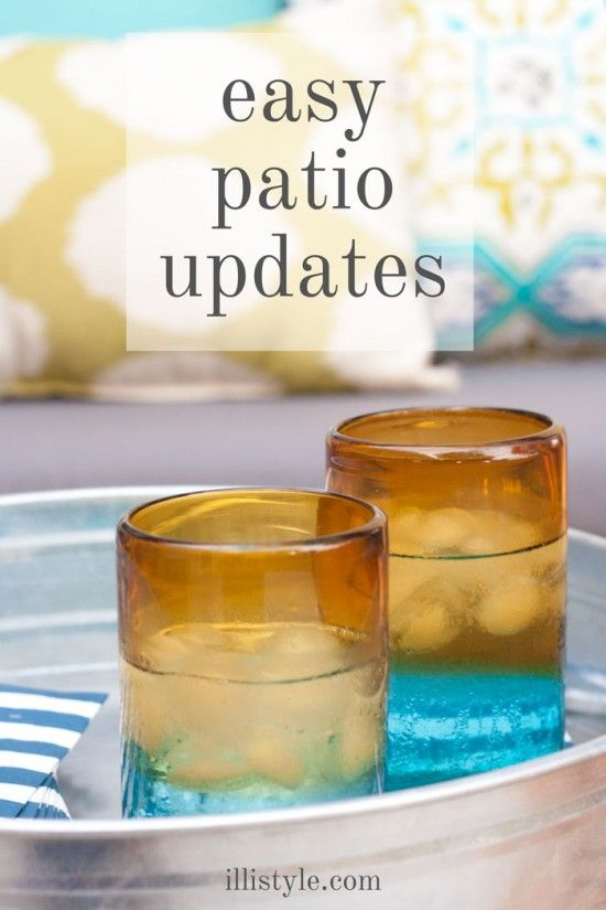 Easy Patio Updates - illistyle.com