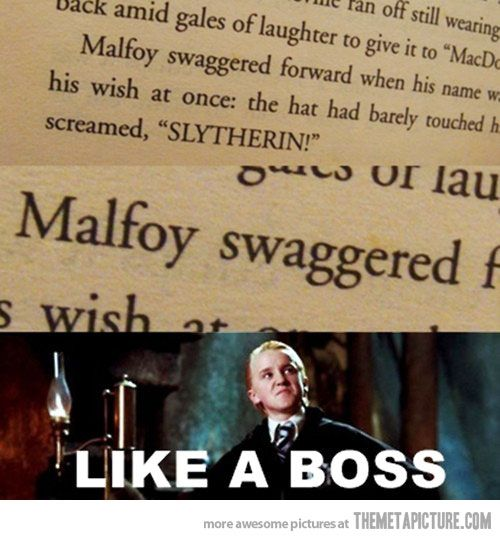 Draco did it before it was cool… ...and his dad had a pimp cane. Just sayin. <---- WHAT XD XD XD XD