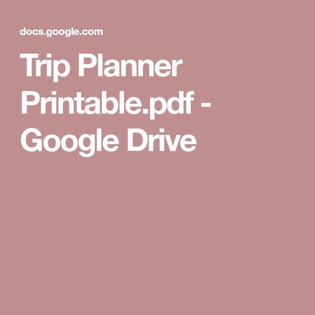 Trip Planner Printable.pdf - Google Drive