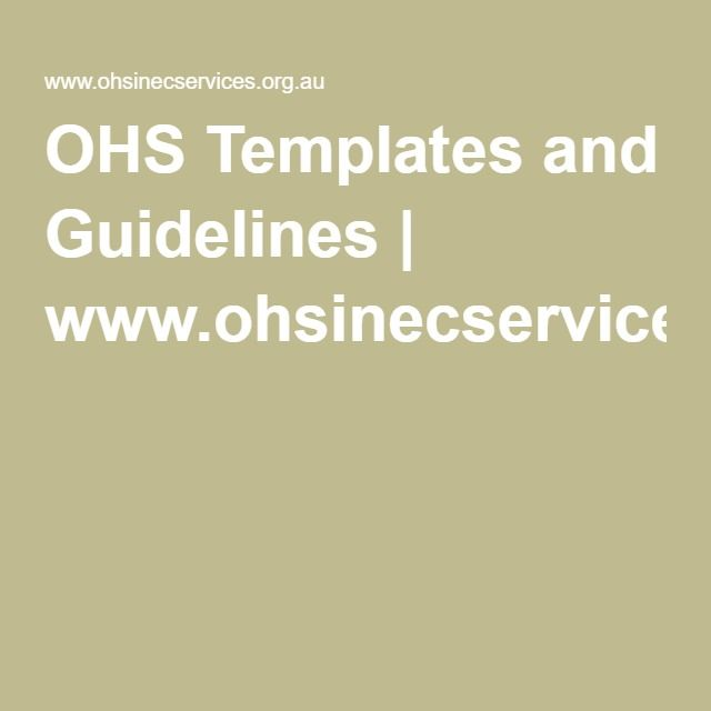 OHS Templates and Guidelines | www.ohsinecservices.org.au