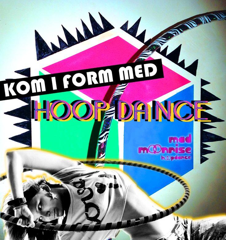 Hoop Dance Poster / hooping poster. Outstanding graphic design by Mad Moonrise Hoop Dance!