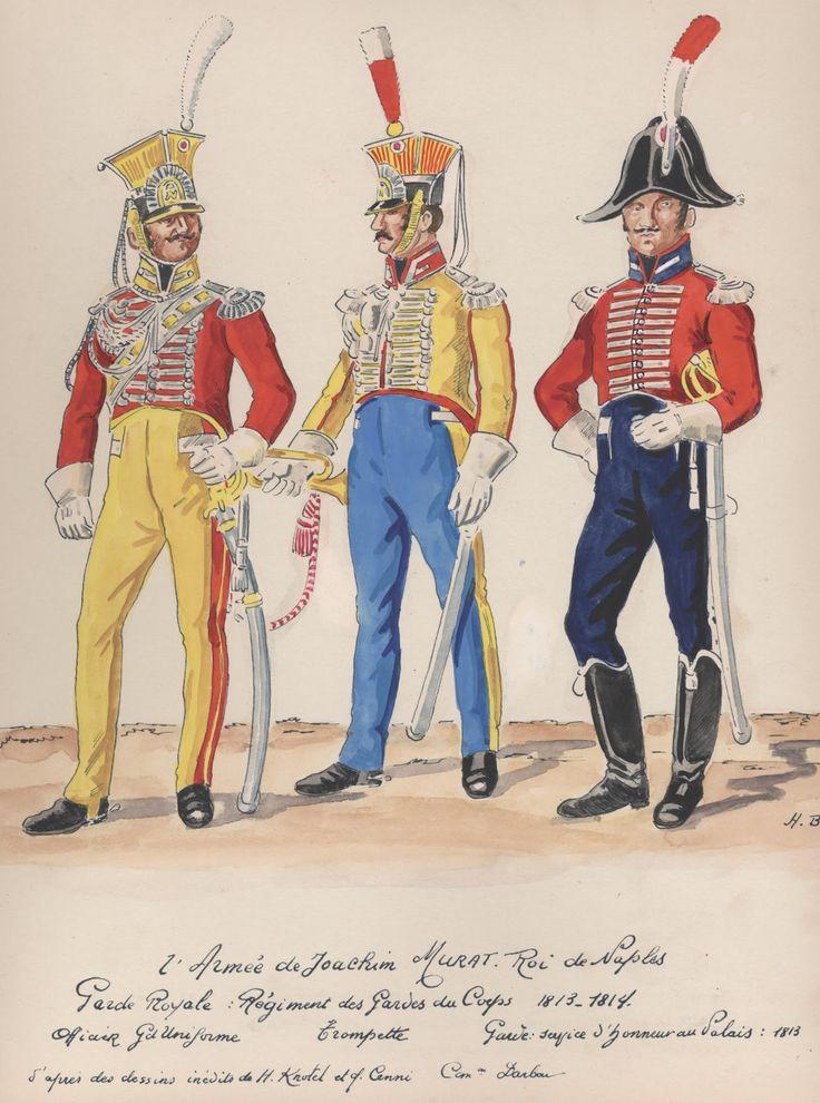 Naples; Garde Royale, Gardes du Corps, Officer, Grande Uniforme, Trumpeter & Trooper, Palace Service Uniform, 1813-14 by H.Boisselier.