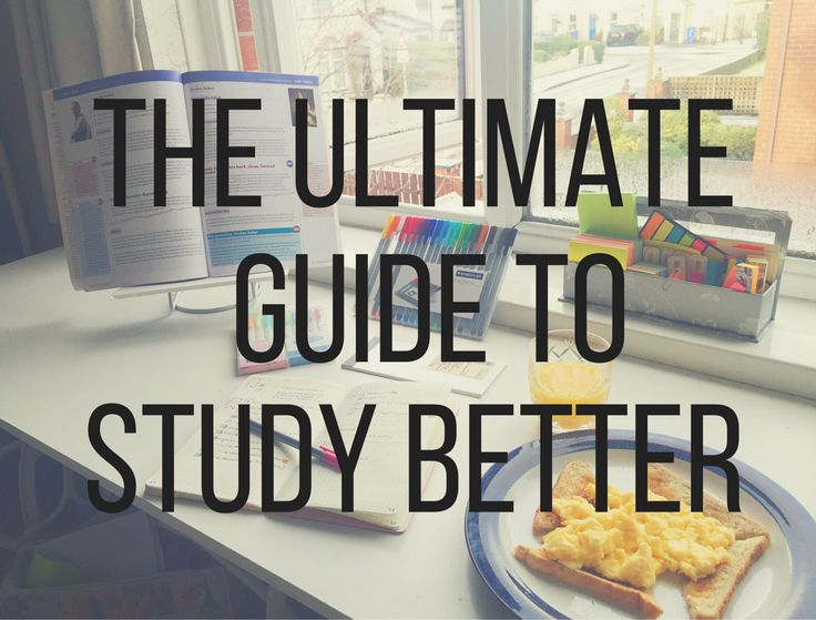 The ultimate guide to study better this semester.
