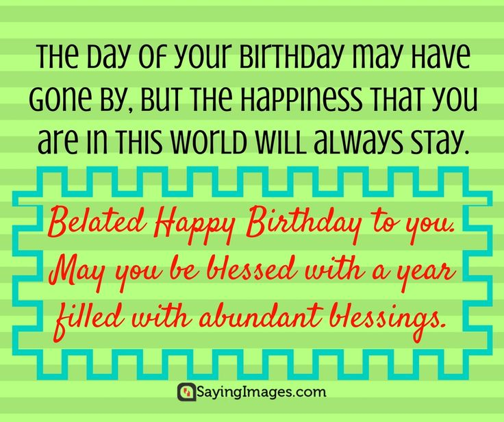 Belated Anniversary Wishes Quotes: 29 Best Belated Birthday Wishes & Quotes Images On