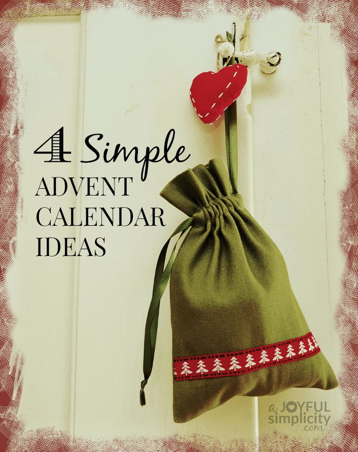 4 easy and cute ideas for a quick DIY Advent Calendar that you can put together in an afternoon!