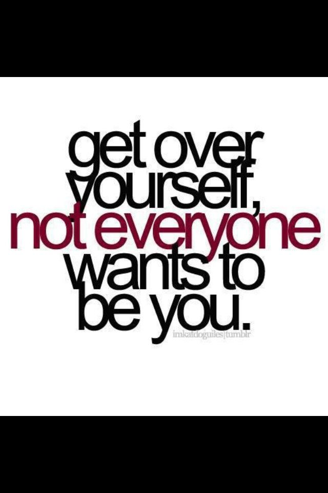 Quotes About Self-Centered People