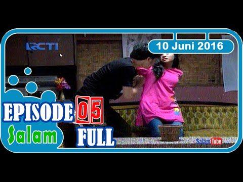 FULL SALAM EPISODE 5 in 10 Juni 2016