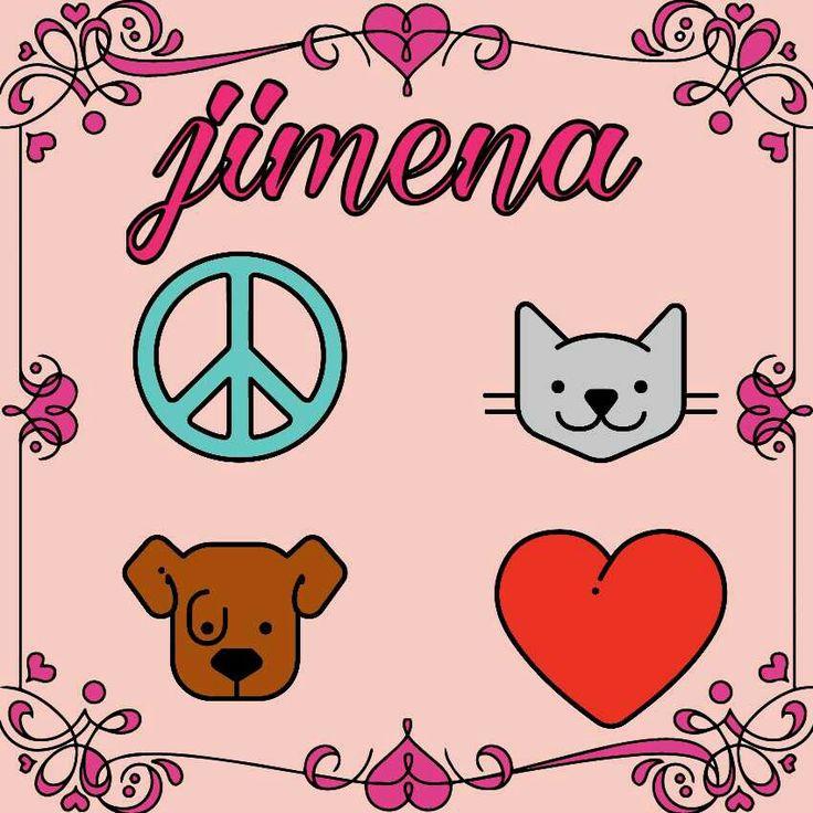 Jimena es mi nombre y lo amo