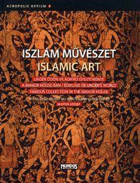 Iszlám művészet / Islamic Art | Martin József