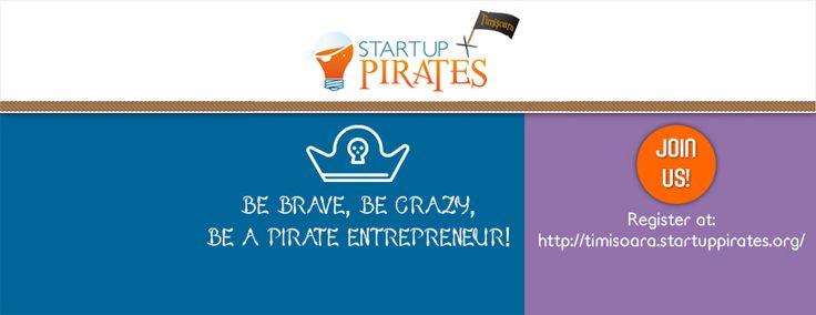 Timisoara Startup Pirates – Be an entrepreneur!