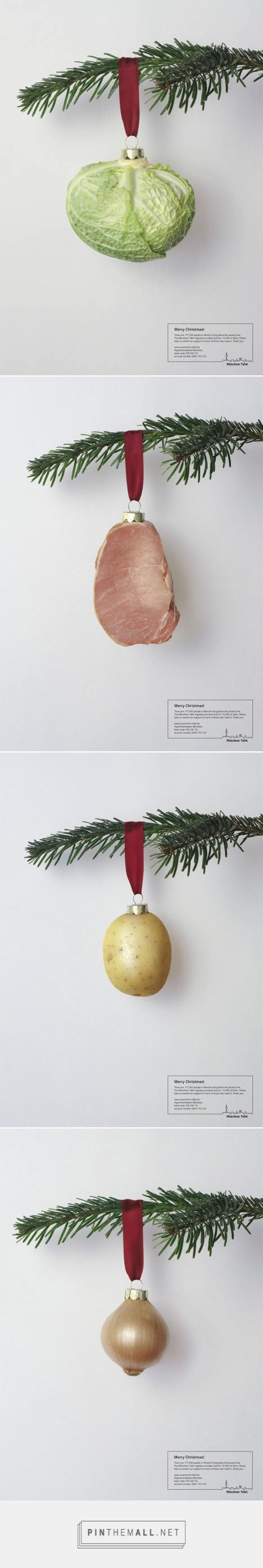 Munchner Tafel Christmas Tree Decorations - The Inspiration Room A Christmas advertising campaign in Christmas 2006, encouraging members of the public to set aside basic foods for people in need.