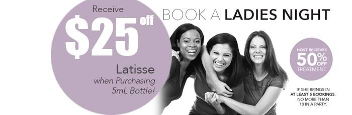 Book a ladies night at Laser Advantage and get awesome deals
