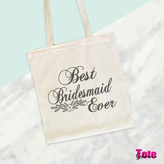 Best Bridesmaid Ever Tote Bag Wedding