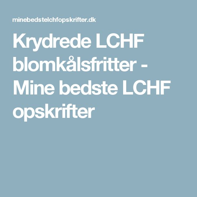 Krydrede LCHF blomkålsfritter - Mine bedste LCHF opskrifter