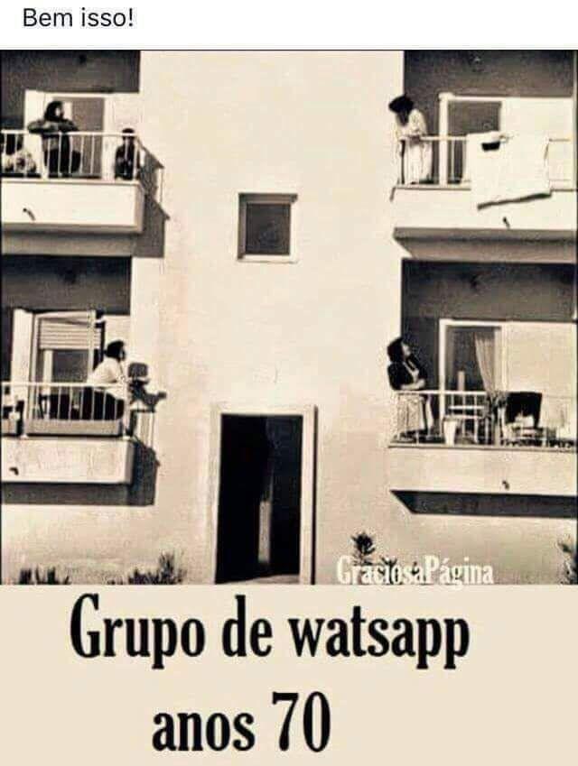 Coisa antiga-Grupo de whatsapp anos 70