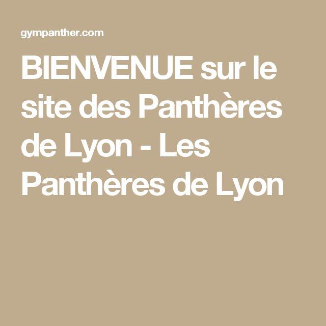 BIENVENUE sur le site des Panthères de Lyon - Les Panthères de Lyon
