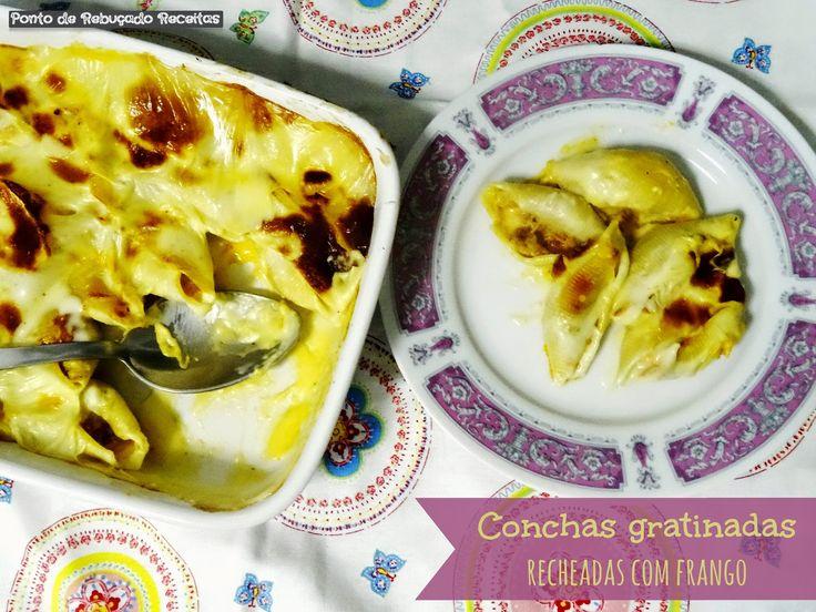 Ponto de Rebuçado Receitas: Conchas gratinadas recheadas com frango