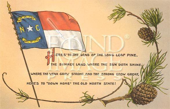 The land of the long leaf pine North Carolina