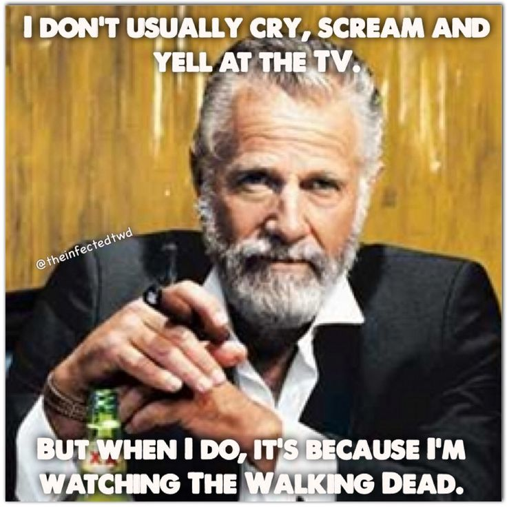 I don't usually cry, yell and scream at the tv, but when I do it's because I'm watching the Walking Dead - Fangirl - The Walking Dead