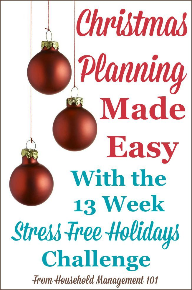 Christmas planning is made easy with the free 13 week Stress Free Holidays Challenge on Household Management 101. I'm signing up today!